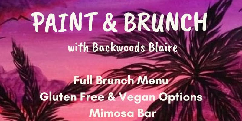 Paint & Brunch by Backwoods Blaire (MD) August 31 2019
