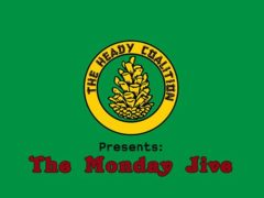 The Monday Jive Hosted by The Heady Coalition (MD) August 26 2019