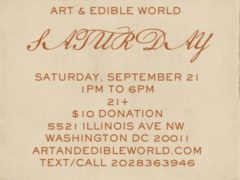 Art & Edible World Saturday (DC) September 21 2019