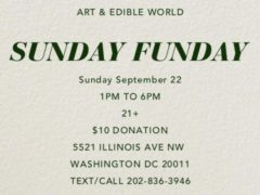 Art & Edible World Sunday Funday (DC) September 22 2019