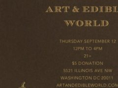 Art & Edible World Thursday (DC) September 12 2019