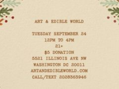 Art & Edible World Thursday (DC) September 24 2019