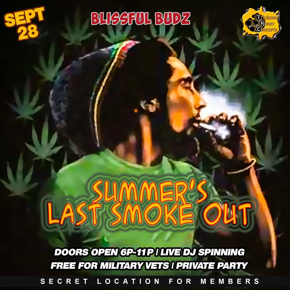 Blissful Budz Summers Last Smoke Out by Trichome Honey Concepts (DC) September 28 2019