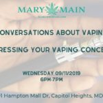 Conversations about Vaping Hosted by Mary and Main (MD) September 11 2019