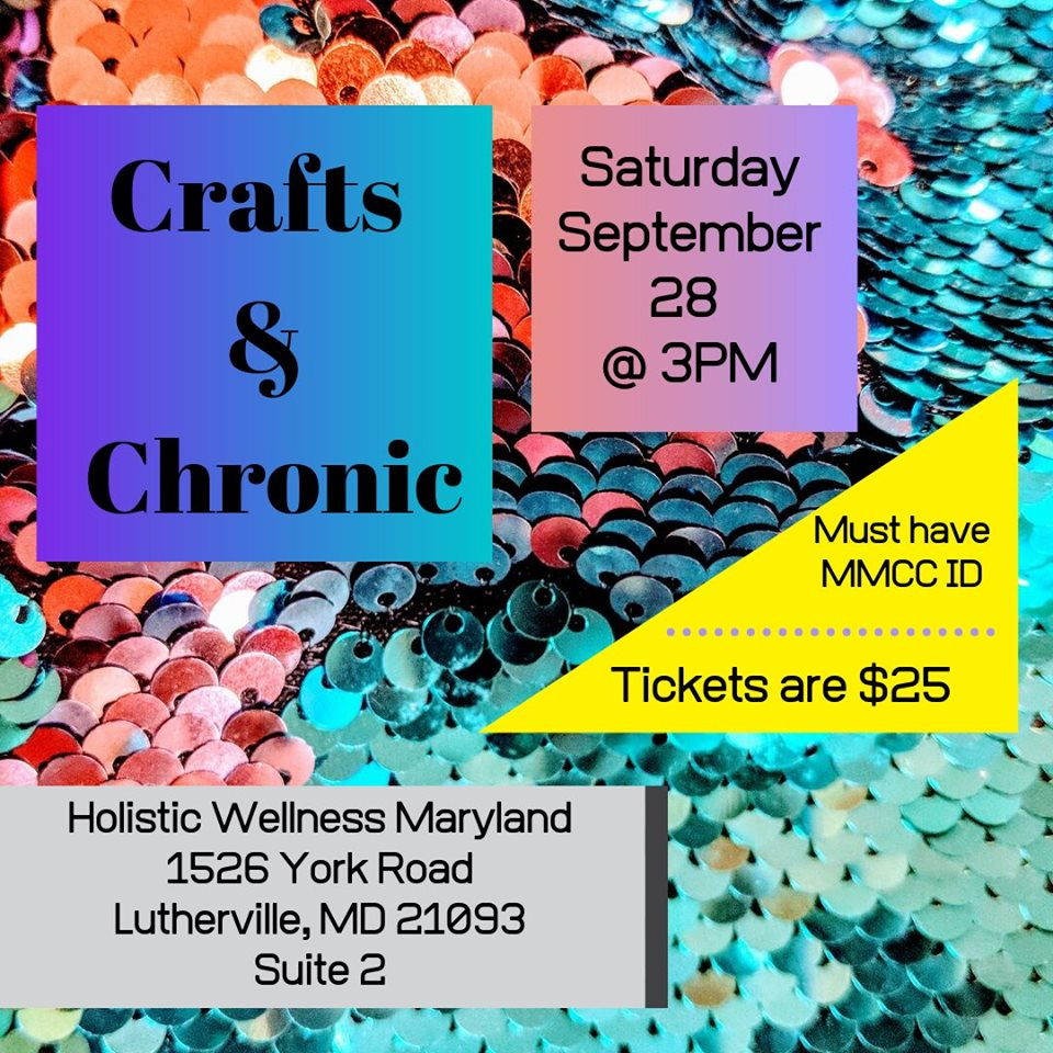 Crafts and Chronic Hosted by Holistic Wellness Md (MD) September 28 2019