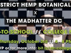 District Hemp x Madhatter DC College Night (DC) October 3 2019