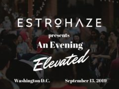 Estrohaze presents An Evening Elevated (DC) September 13 2019