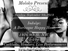 Indulge - A Burlesque Happy Hour Hosted by Moloko (DC) September 8 2019