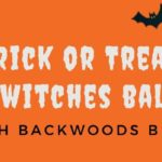 Trick or Treat Witches Ball by Backwoods Blaire (MD) October 25 2019