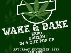Wake & Bake In & Out Pop Up Expo Edition by Mamajuana Edibles (DC) September 28 2019