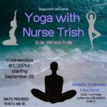 Yoga with Nurse Trish Hosted by Holistic Wellness Md (MD) October 2 2019