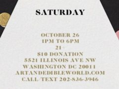 Art & Edible World Saturday (DC) October 26 2019