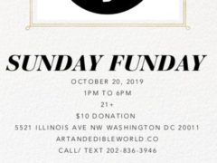 Art & Edible World Sunday Funday (DC) October 20 2019