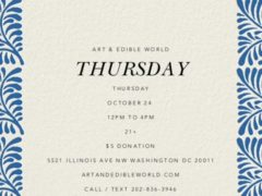 Art & Edible World Thursday (DC) October 24 2019