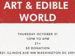 Art & Edible World Thursday (DC) October 31 2019