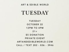 Art & Edible World Tuesday (DC) October 22 2019