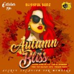 Blissful Budz Autumn Bliss Hosted by Trichome Honey Concepts (DC) October 19 2019