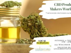 CBD Product Makers Workshop Hosted by Local Meditations (DC) October 10 2019