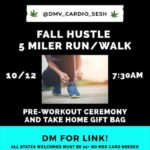 Fall Hustle 5 Miler Run/Walk 730am by @dmv_cardio_sesh (DC) October 13 2019
