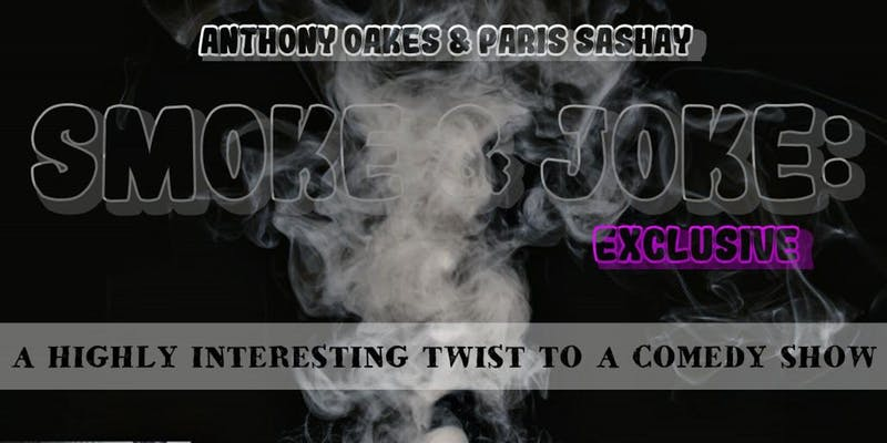 Smoke & Joke Exclusive (DC) November 8 2019