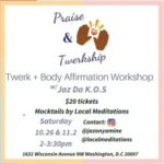 Local Meditations Presents Praise & Twerkship (DC) October 26 2019