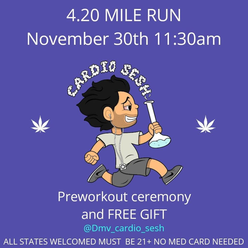 4.20 Mile Run Cardio Sesh (DC) November 30 2019