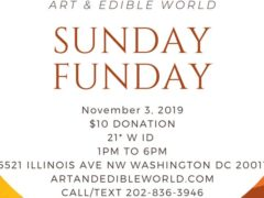 Art & Edible World Sunday Funday (DC) November 3 2019