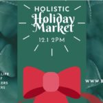 Holistic Holiday Market hosted by The Green Life Learning Center (DC) December 1 2019