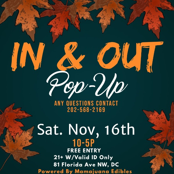 Mamajuana Edibles hosts In & Out PopUp Event (DC) November 16 2019