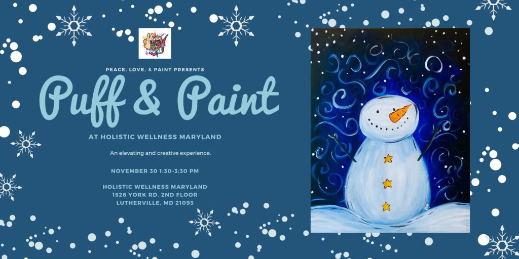 Puff and Paint Hosted by Holistic Wellness Md (MD) November 30 2019