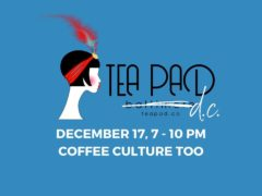 Tea Pad with Corey Barnette Hosted by Tea Pad Baltimore (DC) December 17 2019