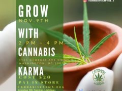 Grow with Cannabis Karma (DC) Multiple Dates