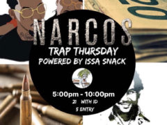 NARCOS Trap Thursday powered by Issa Snack (DC) December 19 2019