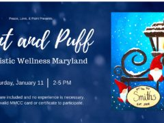 Paint and Puff at Holistic Wellness Maryland (MD) January 11 2020