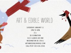 Art & Edible World Saturday (DC) January 11 2020