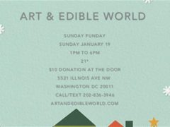 Art & Edible World Sunday Funday (DC) January 19 2020