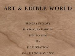 Art & Edible World Sunday Funday (DC) January 26 2020