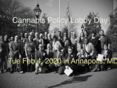 Cannabis Policy Lobby Day Hosted by Maryland NORML (MD) February 4 2020