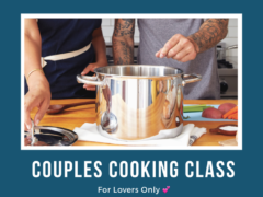 Couples Cooking Class (Valentine's Day Edition) (DC) February 14 2020