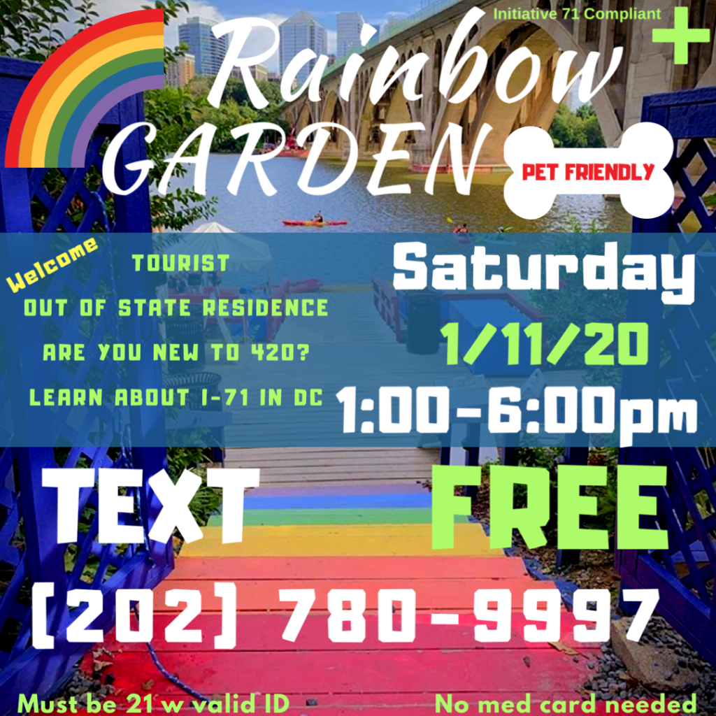 DC 420 Rainbow Garden (DC) January 11 2020
