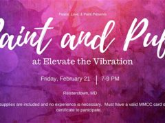 Paint and Puff at Elevate the Vibration by Peace Love and Paint (MD) February 21 2020