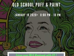 The Kush Kastle Old School Puff & Paint (DC) January 18 2020