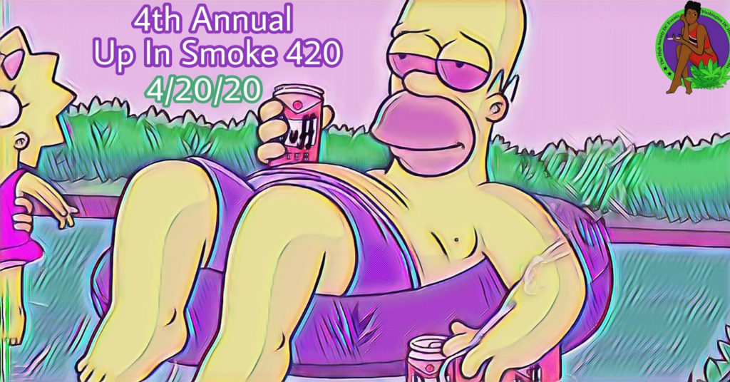 4th Annual Up In Smoke 420 Event (DC) April 20 2020