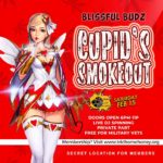 Blissful Budz Cupids Smokeout 3 (DC) February 15 2020