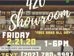 Friday 420 Showroom (DC) February 21 2020