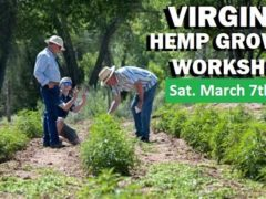 Virginia Hemp Growers Workshop by Farm to Fork (VA) March 7 2020