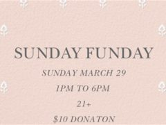 Art & Edible World Sunday Funday (DC) March 29 2020