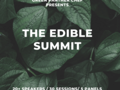 The Edibles Summit 2020 by Green Panther Chef (DC) April 20-22 2020