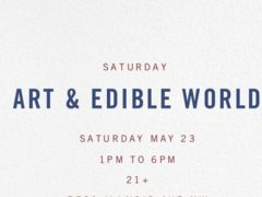 Art & Edible World Saturday (DC) May 23 2020