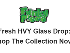 HVY Glass Back In Stock at FunkyPiece!